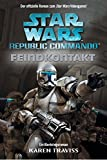Star Wars - Republic Commando: Feindkontakt, Bd 01