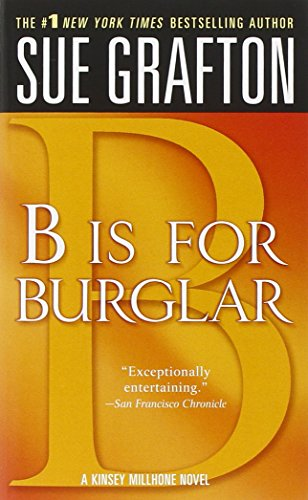 B is for Burglar (Kinsey Millhone Alphabet Mysteries, No. 2)