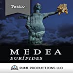 Medea [Spanish Edition] |  Eurípides