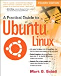 A Practical Guide to Ubuntu Linux (4t...