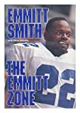 img - for The Emmitt Zone 1st edition by Smith, Emmitt (1994) Hardcover book / textbook / text book