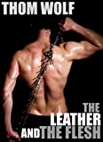 The Leather and the Flesh