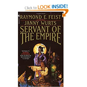 Servant of the Empire (Riftwar Cycle: The Empire Trilogy) by Raymond E. Feist and Janny Wurts