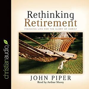 Rethinking Retirement Audiobook