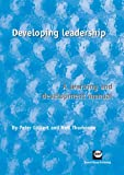 Developing Leadership (1905541619) by Thompson, Neil; Gilbert, Peter