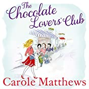 The Chocolate Lovers' Club | Carole Matthews