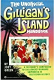 The Unofficial Gilligan's Island Handbook (0446386685) by Green, Joey