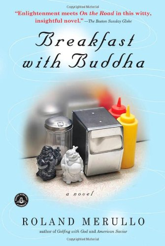 Breakfast with Buddha, Roland Merullo