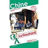 Guide du Routard Chine 2014/2015