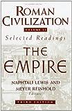 Roman Civilization: Selected Readings, Vol. 2: The Empire (Volume 2)