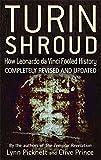 Turin Shroud: How Leonardo Da Vinci Fooled History (075154972X) by Picknett, Lynn