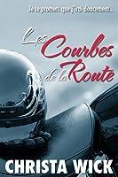 Les Courbes de la Route (French Edition)