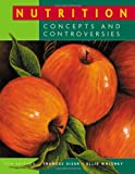 Nutrition: Concepts and ControversiesNutrition-Concepts and Controversies