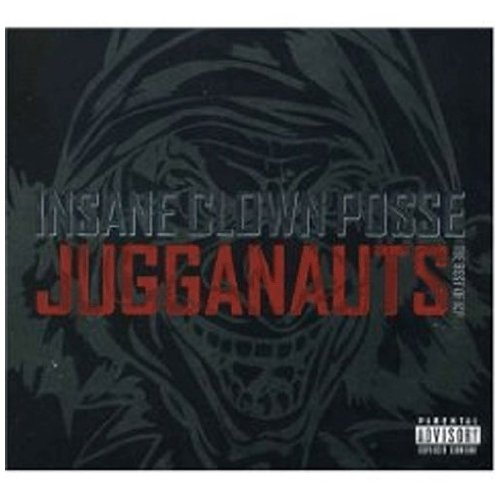 Insane Clown Posse - Jugganauts: The Best of ICP - Zortam Music