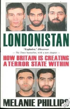 LONDONISTAN. How Britain is Creating a Terror State Within.