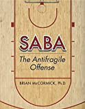 SABA: The Antifragile Offense