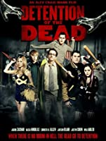 Detention of the Dead [HD]