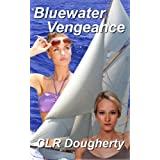 Bluewater Vengeance (Bluewater Thrillers Book 2) ~ Charles Dougherty