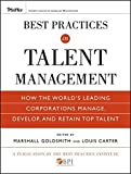 img - for Best Practices in Talent Management: How the World's Leading Corporations Manage, Develop, and Retain Top Talent by Marshall Goldsmith (2009-12-30) book / textbook / text book