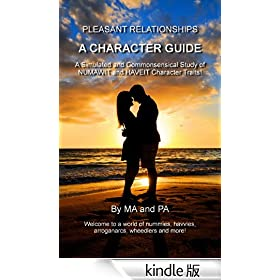 A Character Guide (Pleasant Relationships)