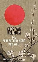Die Zerbrechlichkeit Der Welt: Roman (german Edition)