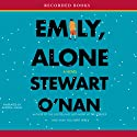 Emily, Alone: A Novel (       UNABRIDGED) by Stewart O'Nan Narrated by Andrea Gallo