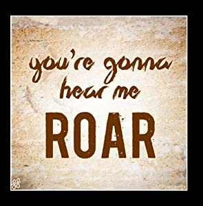 You're Gonna Hear Me Roar (Katy Perry Cover)