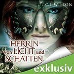 Herrin von Licht und Schatten (Tairen Soul Saga 2) | C. L. Wilson