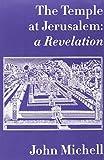 The Temple at Jerusalem: A Revelation