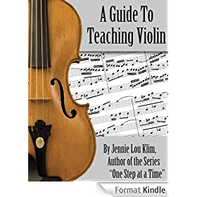 A Guide To Teaching Violin (English Edition)