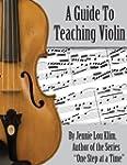A Guide To Teaching Violin (English E...