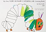 img - for My Own Very Hungry Caterpillar Coloring Book book / textbook / text book