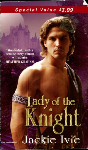 Lady Of The Knight (Zebra Debut) by Jackie Ivie