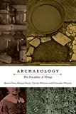 img - for Arch ology: The Discipline of Things book / textbook / text book