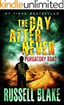 The Day After Never - Purgatory Road...