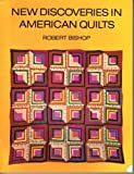 img - for New Discoveries in American Quilts by Robert Bishop, Patricia Coblentz (1975) Paperback book / textbook / text book