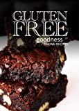 Gluten-Free Baking Recipes - Gluten-Free Goodness