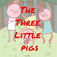 The Three Little Pigs Audiobook by  ci ci Narrated by  June Angela