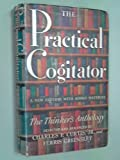 img - for The Practical Cogitator; Or, the Thinker's Anthology book / textbook / text book