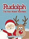 Childrens Book: Rudolph the Red Nosed Reindeer: Christmas Stories for Kids & Christmas Jokes (Perfect for Beginner Readers & Bedtime Stories) (Christmas Books for Children)