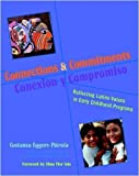 img - for Connections and Commitments: Reflecting Latino Values in Early Childhood Programs by Costanza Eggers-Pierola (2005-01-20) book / textbook / text book