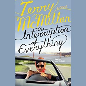 The Interruption of Everything | [Terry McMillan]