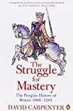 The Struggle for Mastery: The Penguin History of Britain, 1066-1284 (0140148248) by Carpenter, David