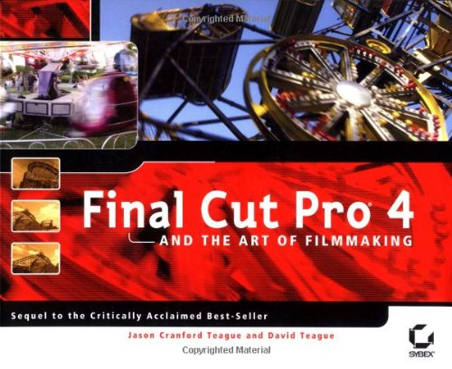 Final Cut Pro 4 and the Art of Filmmaking