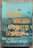 The man who won the Battle of Britain