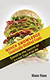 Genetically Modified Foods : Banned By Other Countries but is a main staple of our diet! (Genetically modified organisms, Gmo, Food that ruin your life, ... Foods, organic food, Food addiction Book 1)