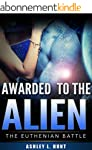 Alien Romance: Awarded to the Alien:...