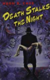 img - for Death Stalks the Night book / textbook / text book
