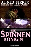 img - for Die Spinnenk nigin (Unheimlicher Roman) (German Edition) book / textbook / text book