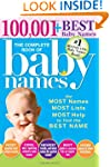 The Complete Book of Baby Names, 3E:...